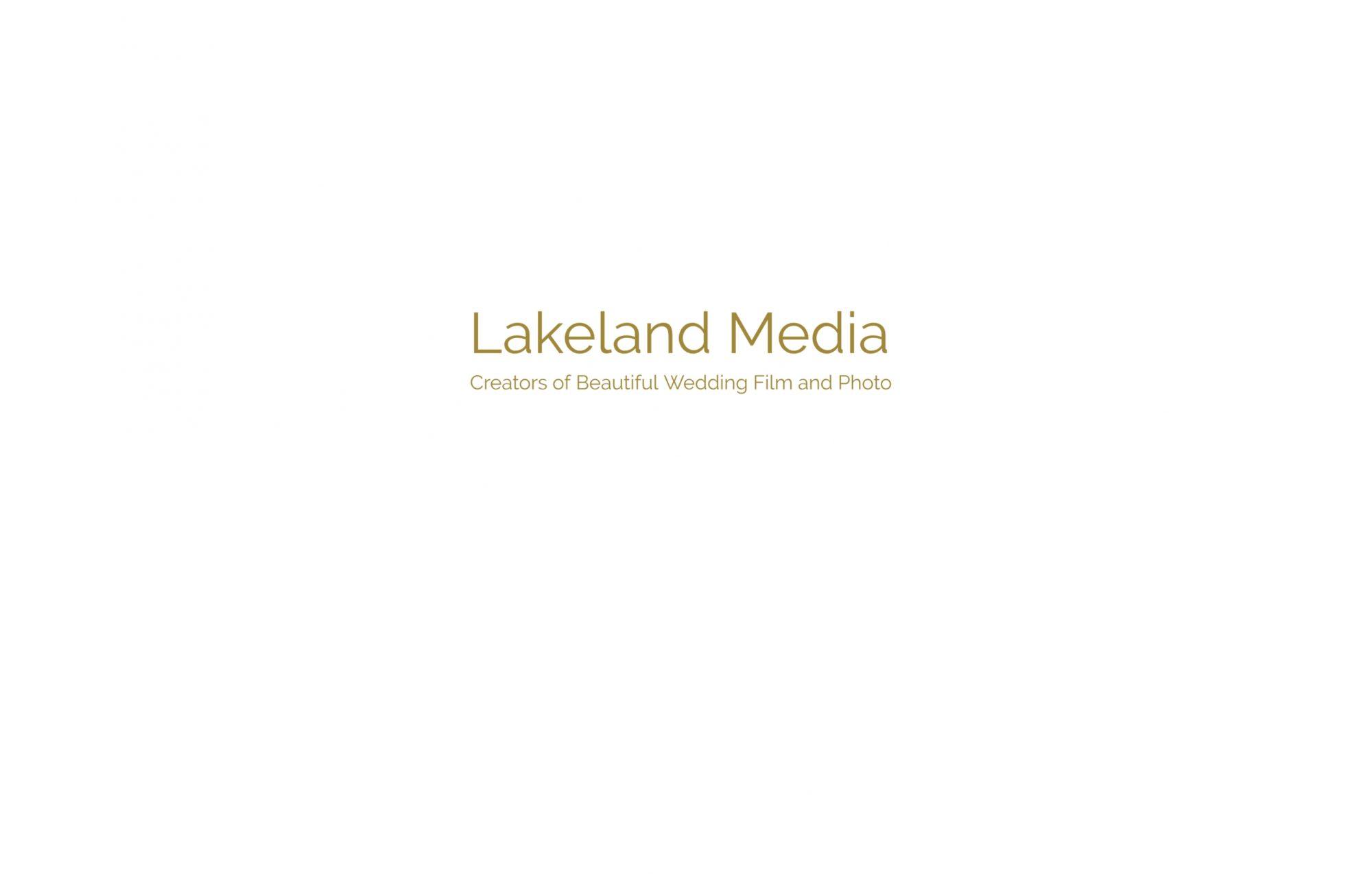 Lakeland Media Wedding Film and Photography